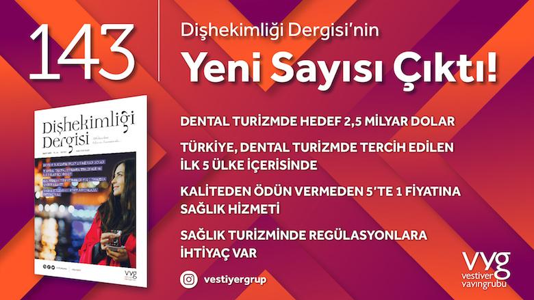 Yeni Sayıda Kapak Konusu: Dental Turizm
